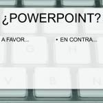 ¿Por qué no utilizo Powerpoint en clase?
