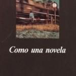 Como una novela, de Daniel Pennac. Reseña de José Antonio Fortuny