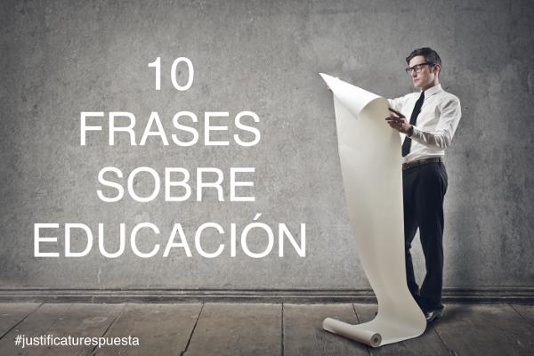 Mis Diez Mejores Frases Sobre Educación Cuál Es Tu Preferida