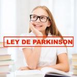 Cómo enseñar a tus alumnos a vencer la Ley de Parkinson