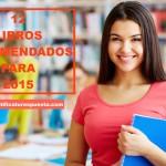 12 Libros no educativos que pienso leer en 2015