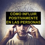 El Método AEIOU para influir positivamente en las personas