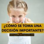 Cómo tomar decisiones importantes en cinco pasos