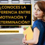 Mis 10 diferencias entre motivación y determinación [INFOGRAFÍA]