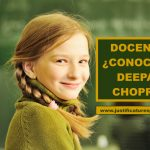 Deepak Chopra. 10 Frases para hacer felices a tus alumnos