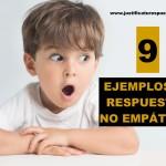 9 Ejemplos de respuestas no empáticas a tener muy en cuenta