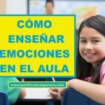 40 Estados emocionales para enseñar en el aula. Infografía