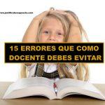 15 Errores que como docente he cometido en el aula