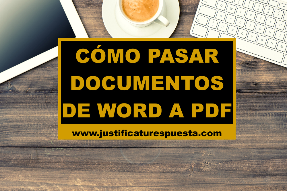 Cómo pasar documentos de word a pdf