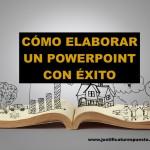 6 Estructuras básicas para elaborar con éxito un powerpoint