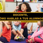 20 Consejos para mejorar la comunicación con tus alumnos