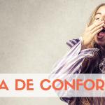 Zona de confort. ¿Por qué nos cuesta tanto cambiar?