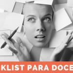 Checklist para docentes. Guía rápida para evaluar tu trabajo