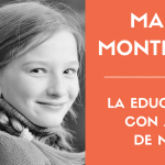 María Montessori, una educadora adelantada a su tiempo