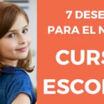 7 Deseos para el nuevo curso escolar. ¿Qué le pides a este curso?
