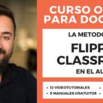 1ª Edición del Curso Online sobre la Metodología Flipped Classroom