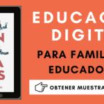 EMPANTALLADOS. Cómo convivir con hijos digitales [Educación Digital]