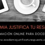 Academia Justifica tu respuesta. Formación online para docentes