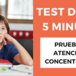 Test de los 5 minutos. Actividad para trabajar la atención y concentración