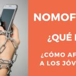 Nomofobia. Cómo detectar y combatir la adicción a los móviles en adolescentes